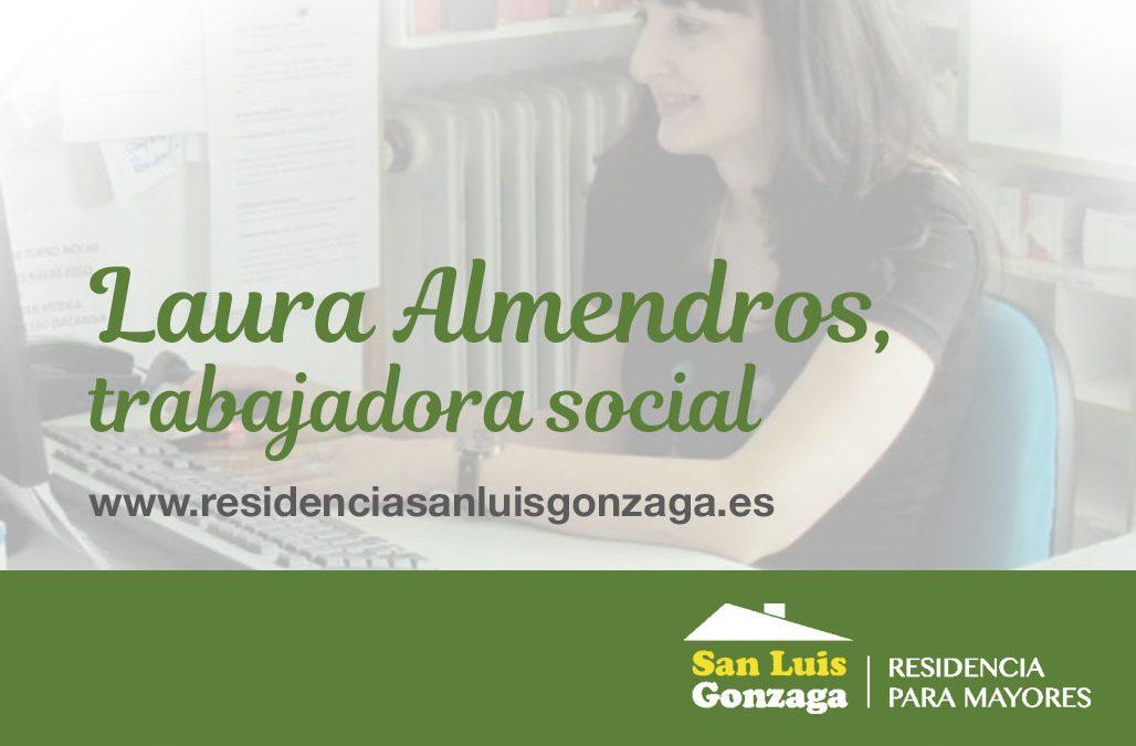 LAURA ALMENDROS: TRABAJADORA SOCIAL
